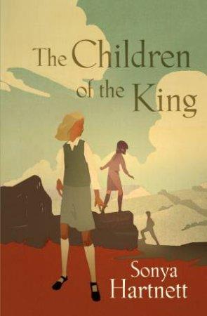 Children of the King by Sonya Hartnett