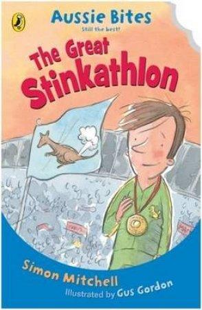 The Great Stinkathlon: Aussie Bites by Simon Mitchell & Gus Gordon