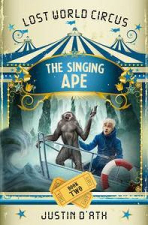 The Singing Ape by Justin D'Ath