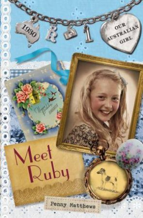Meet Ruby by Penny Matthews