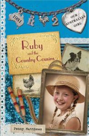Ruby and the Country Cousins by Penny Matthews