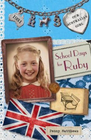 School Days for Ruby by Penny Matthews