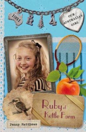Ruby of Kettle Farm  by Penny Matthews & Lucia Masciullo