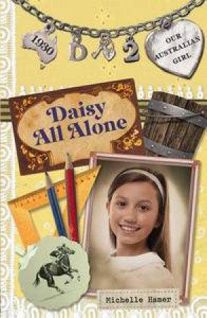 Daisy All Alone by Lucia Masciullo & Michelle Harmer