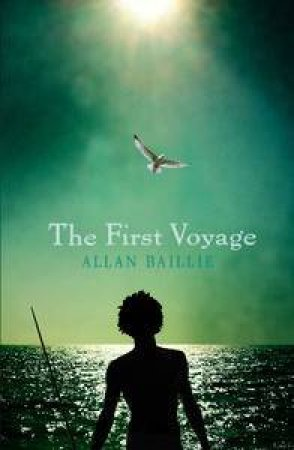 The First Voyage by Alan Baillie