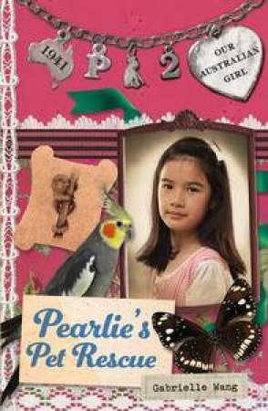 Our Australian Girl: Pearlie 02: Pearlie's Pet Rescue