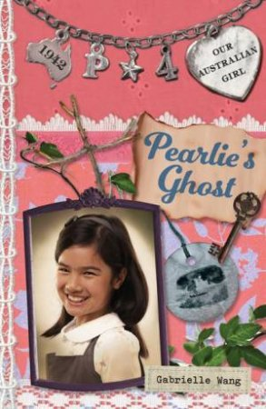Our Australian Girl: Pearlie 04: Pearlie's Ghost