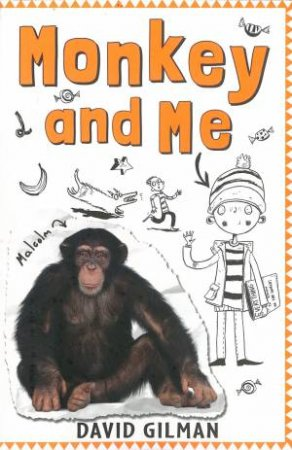 Monkey And Me by David Gilman