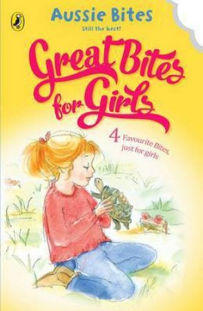 Great Bites for Girls by Various