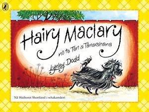 Hairy Maclary no te Teri a Tanarahana by Lynley Dodd & Waihoroi Shortland