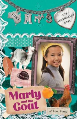 Marly and the Goat by Alice Pung & Lucia Masciullo