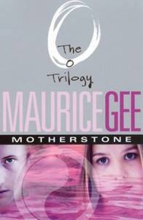 Motherstone by Maurice Gee