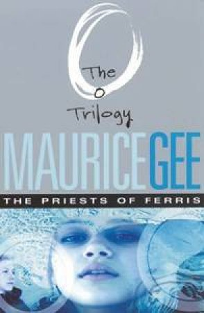 The Priests Of Ferris by Maurice Gee
