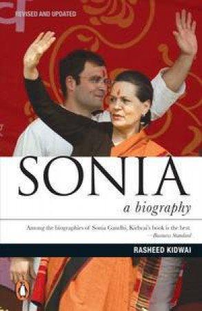 Sonia: A Biography by Rasheed Kidwai