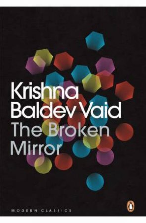 The Broken Mirror by Krishna Baldev Vaid