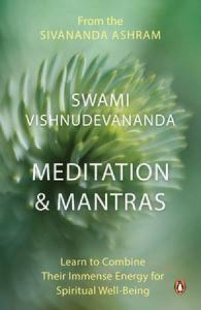 Meditation and Mantras by Swami Vishnudevananda