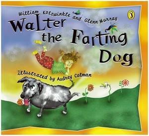 Walter The Farting Dog by William Kotzwinkle & Glenn Murray