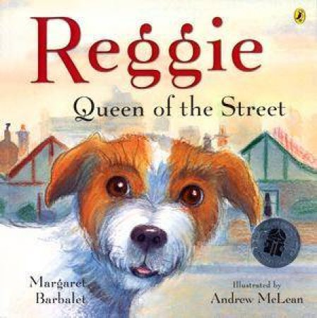 Reggie: Queen Of The Street by Margaret Barbalet