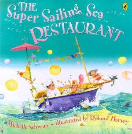 The Super Sailing Sea Restaurant by Michelle Schwarz