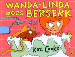 Wanda-Linda Goes Berserk by Kaz Cooke