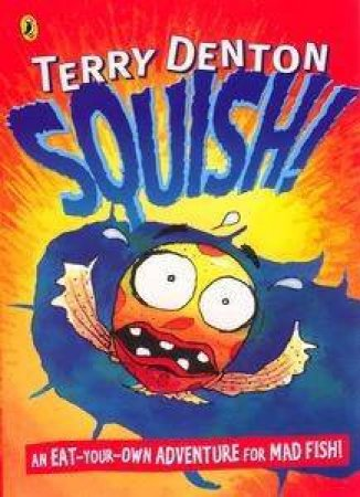 Squish! by Terry Denton