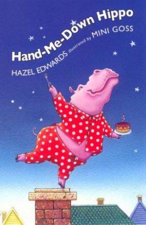 Hand-Me-Down Hippo by Hazel Edwards
