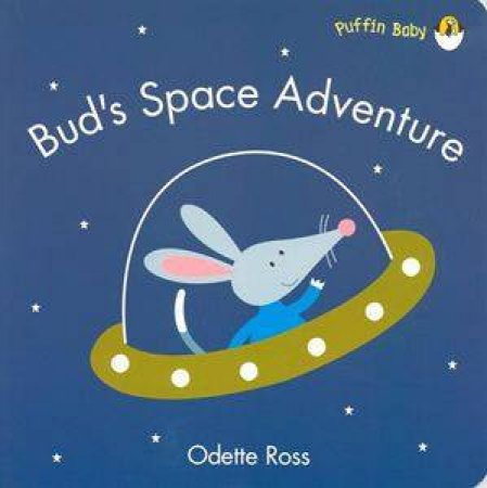 Bud's Space Adventure by Ross Odette