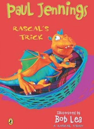 Rascal's Trick: Big Book by Paul Jennings