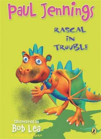 Rascal In Trouble: Big Book by Paul Jennings