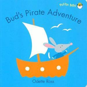 Bud's Pirate Adventure by Ross Odette