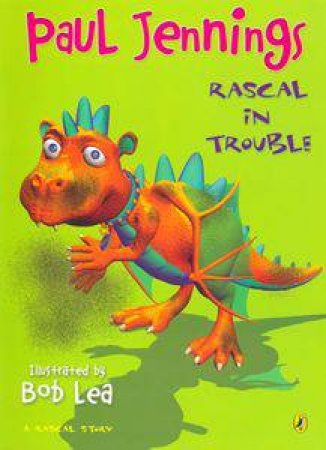 Rascal In Trouble by Paul Jennings