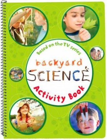 Backyard Science Activity Book # 1 by Dorling Kindersley