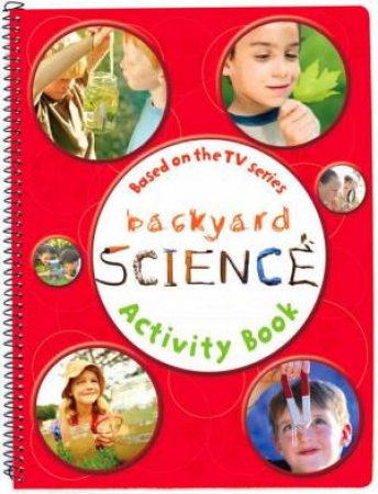 Backyard Science Activity Book # 2 by Dorling Kindersley