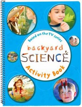 Backyard Science Activity Book # 3 by Dorling Kindersley