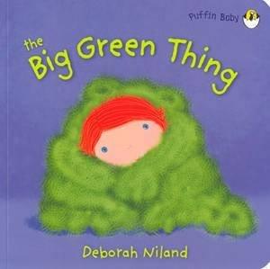 Big Green Thing: Puffin Baby by Deborah Niland