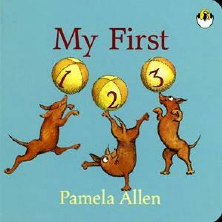 My First 123 by Pamela Allen
