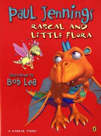 Rascal and Little Flora by Paul Jennings