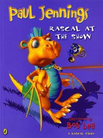 Rascal At The Show by Paul Jennings