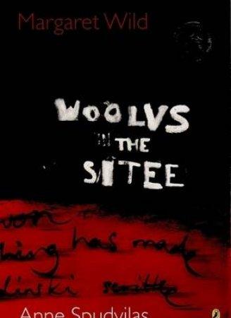 Woolvs In The Sitee by Margaret Wild & Anne Spudvilas