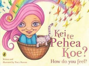 Kei Te Pehea Koe? by Tracy Duncan