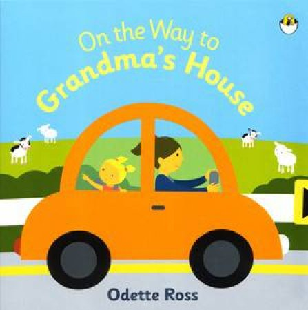 On the Way to Grandma's House by Odette Ross