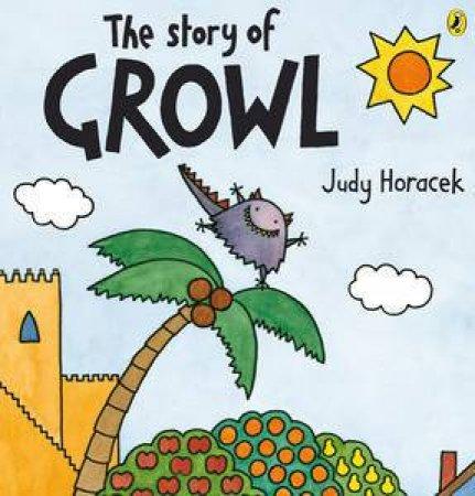 Story of Growl by Judy Horacek