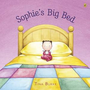 Sophie's Big Bed by Tina Burke