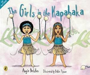 The Girls in the Kapahaka by Angie Belcher & Debbie Tipuna