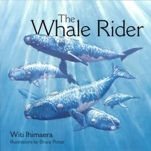 The Whale Rider by Ihimaera Witi