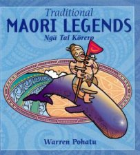 Traditional Maori Legends by Warren Pohatu