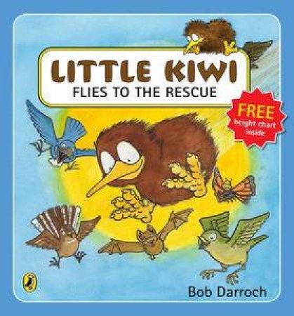Little Kiwi Flies to the Rescue by Bob Darroch