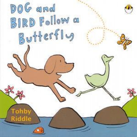 Dog and Bird Follow a Butterfly by Tohby Riddle