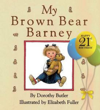 My Brown Bear Barney by Dorothy Butler