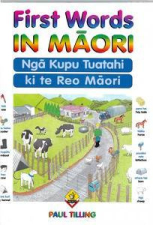 First Words in Maori by Paul Tilling